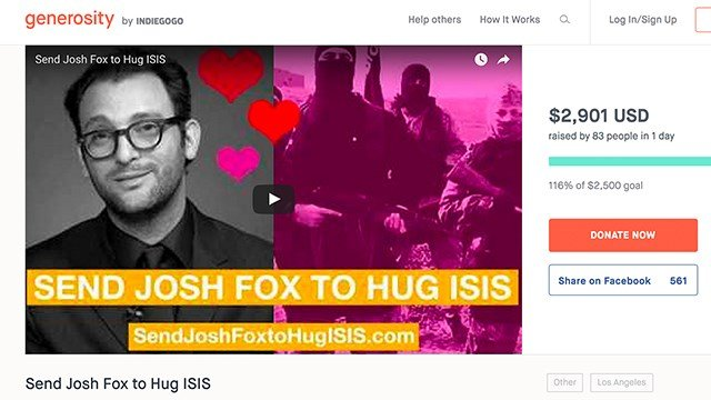 "The ""Send Josh Fox to Hug ISIS"" fundraising campaignchallenges Fox to live out his own words. (CREDIT: Generosity by Indiegogo.)"