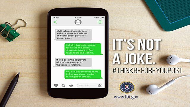 The Federal Bureau of Investigation has launched a campaign to educate the public on the consequences of posting hoax threats to schools and other public places. (Credit: FBI)