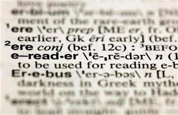"The entry ""e-reader,"" photographed in New York,  Friday, Aug. 10, 2012, is one of the 15 new additions in the 11th edition of Merriam-Webster's Collegiate Dictionary. (AP Photo/Richard Drew) By Richard Drew"
