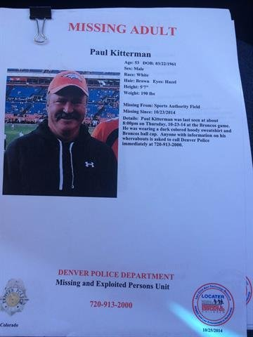 Denver police are investigating the disappearance of Paul Kitterman of Colorado. He was last seen Thursday, with friends, at a Denver Broncos football game. By Denver Police