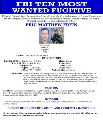 """The FBI added Eric Matthew Frein to the organization's """"Ten Most Wanted Fugitives"""" list. Frein is wanted in connection with the homicide and attempted homicide of two Pennsylvania State Police troopers. By FBI"""