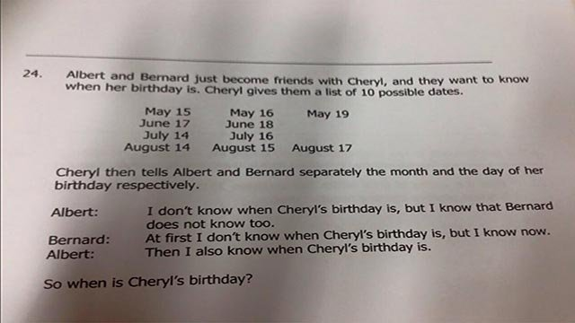 (Facebook) See if you can figure out Cheryl's birthday, the Singapore logic problem that's got the Internet twisted into knots.