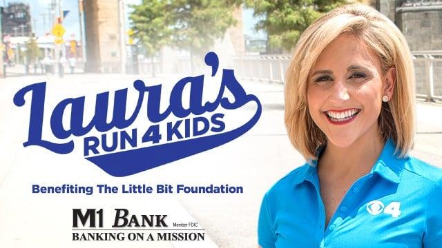 Laura's Run 4 Kids Benefiting The Little Bit Foundation